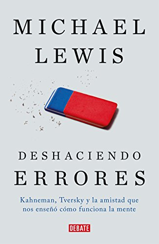 Deshaciendo errores. Michael Lewis